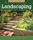 Landscaping: The DIY Guide to Planning, Planting, and Building a Better Yard (Homeowner Survival Guide)
