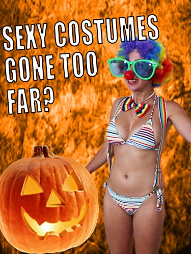 When Sexy Halloween Costumes Go Too Far