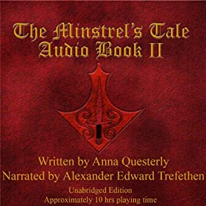 The Minstrel's Tale, Book 2 | [Anna Questerly]