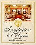 Invitation � l'�lys�e : 150 ans de ta...