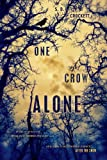 S. D. Crockett One Crow Alone (After the Snow)