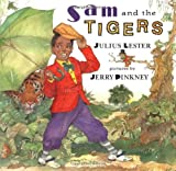 Sam and the Tigers: A New Telling of Little Black Sambo (0803720289) by Lester, Julius