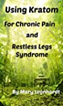 Using Kratom for Chronic Pain and Res...