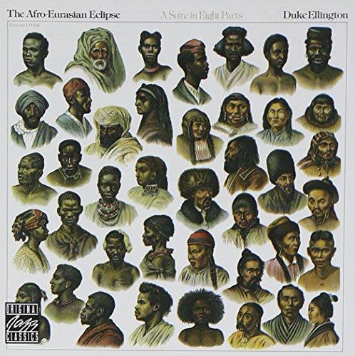 Duke Ellington - The Afro-Eurasian Eclipse - Zortam Music