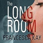 The Long Room | Francesca Kay