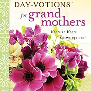 Day-Votions for Grandmothers Audiobook