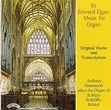 Elgar: Organ Works/ The Organ of St.Mary Redcliffe, Bristol