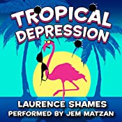 Tropical Depression: Key West Capers, Book 4 | Laurence Shames