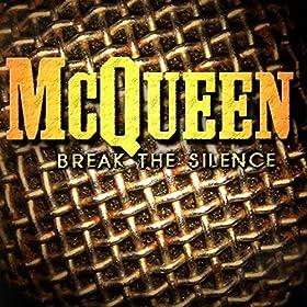 Break The Silence [Explicit]