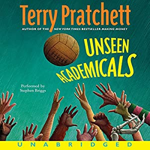 Unseen Academicals: Discworld #32 Audiobook