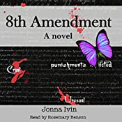 8th Amendment | [Jonna Ivin]