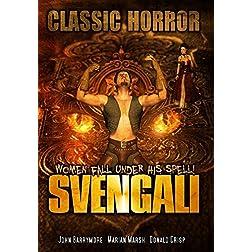 Svengali: Classic Horror Movie