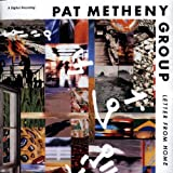 Letter from Homeby Pat Metheny