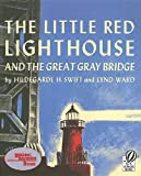 img - for The Little Red Lighthouse and the Great Gray Bridge [With 4 Paperback Books] book / textbook / text book
