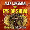 The Eye of Shiva: The Project, Book 8 (       UNABRIDGED) by Alex Lukeman Narrated by Jack de Golia