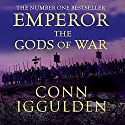 EMPEROR: The Gods of War, Book 4 (Unabridged) Audiobook by Conn Iggulden Narrated by Paul Blake