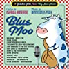 Blue Moo 17 Jukebox Hits From