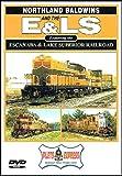 Northland Baldwins and the E&LS The Escanaba & Lake Superior Railroad