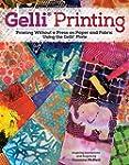 Gelli Printing: Printing Without a Pr...