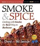 Smoke & Spice, Revised Edition: Cooki...