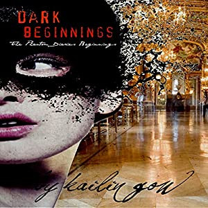Dark Beginnings Audiobook