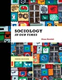 img - for Sociology in Our Times book / textbook / text book