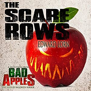 The Scare Rows: A Selection from Bad Apples Audiobook