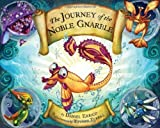 The Journey of the Noble Gnarble [Hardcover]