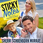 Sticky Notes: A Clean Romance | Sherri Schoenborn Murray