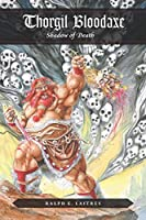 Thorgil Bloodaxe, Shadow of Death