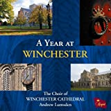 A Year at Winchester Choir of Winchester Cathedral