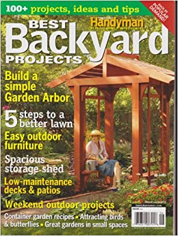 the family handyman best backyard projects magazine 2013 various books. Black Bedroom Furniture Sets. Home Design Ideas