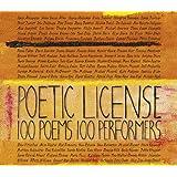 Poetic License: 100 Poems - 100 Performers