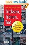 Tricksen, Tr�nen, Tod - 20 illustrier...