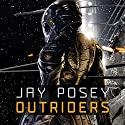 Outriders Audiobook by Jay Posey Narrated by James Lindgren