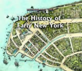 img - for History of Early New York (Building America's Democracy) book / textbook / text book