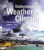 img - for Understanding Weather and Climate Plus MasteringMeteorology with eText -- Access Card Package (7th Edition) (MasteringMeteorology Series) book / textbook / text book