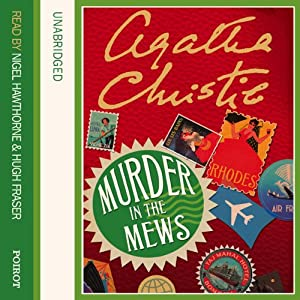 Murder in the Mews | [Agatha Christie]