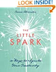 The Little Spark-30 Ways to Ignite Yo...