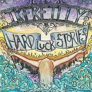 Hard Luck Stories