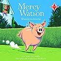 Mercy Watson Wunderschwein Hörspiel von Kate DiCamillo Gesprochen von: Katharina Thalbach