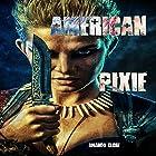 American Pixie Hörbuch von Amanda Close Gesprochen von: Persephone Rose