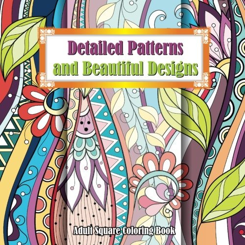 Detailed Patterns & Beautiful Designs Adult Coloring Book: Volume 56 (Sacred Mandala Designs and Patterns Coloring Books for Adults)