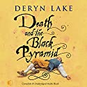 Death and the Black Pyramid: John Rawlings, Apothecary Audiobook by Deryn Lake Narrated by Michael Tudor Barnes