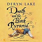 Death and the Black Pyramid: John Rawlings, Apothecary | Deryn Lake