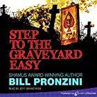 Step to the Graveyard Easy Hörbuch von Bill Pronzini Gesprochen von: Jeff Granstrom