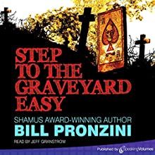 Step to the Graveyard Easy Audiobook by Bill Pronzini Narrated by Jeff Granstrom