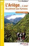 echange, troc FFRP - L'Ariège à pied : Du Piémont aux Pyrénnées