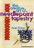 Creative Art of Needlepoint Tapestry (0600317501) by Fisher, Joan