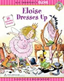 Eloise Dresses Up (Kay Thompson's Eloise) (0689874553) by Thompson, Kay
